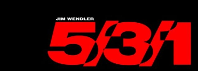 New Workout Program: Wendler's 5/3/1 – My Journey to Godliness!
